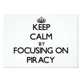 Guarde la calma centrándose en piratería comunicado personal