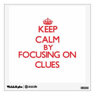 Guarde la calma centrándose en pistas