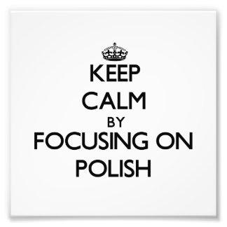 Guarde la calma centrándose en polaco cojinete
