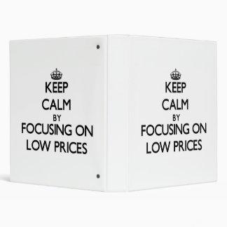 Guarde la calma centrándose en precios bajos
