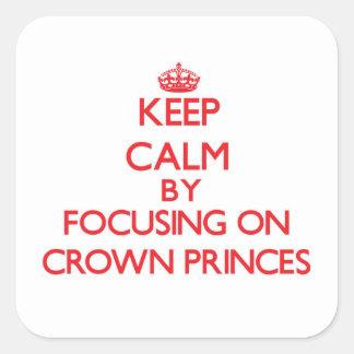 Guarde la calma centrándose en Príncipes herederos Colcomanias Cuadradases