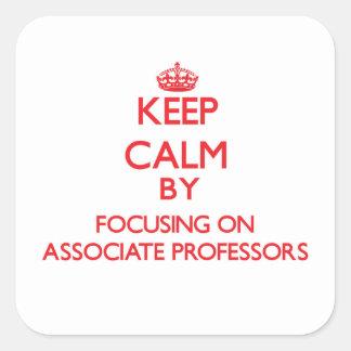 Guarde la calma centrándose en profesores adjuntos calcomanías cuadradass