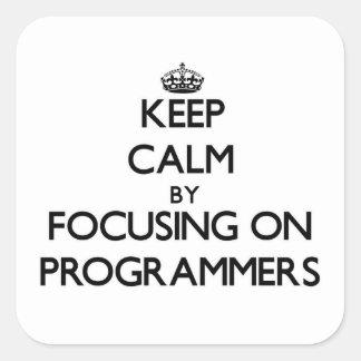 Guarde la calma centrándose en programadores