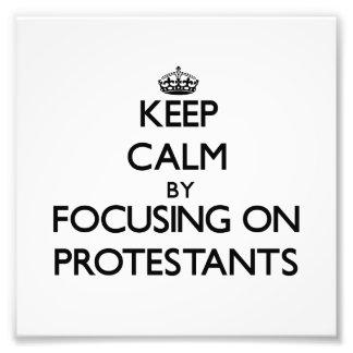 Guarde la calma centrándose en Protestants