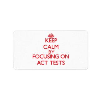 Guarde la calma centrándose en pruebas del acto etiquetas de dirección
