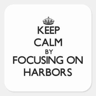 Guarde la calma centrándose en puertos colcomanias cuadradass