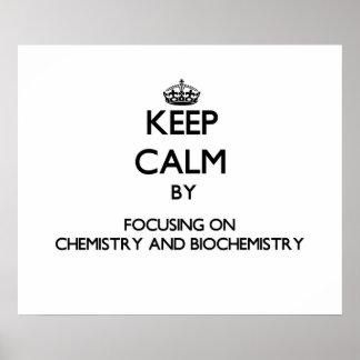 Guarde la calma centrándose en química y impresiones
