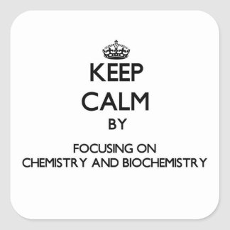 Guarde la calma centrándose en química y calcomanías cuadradas