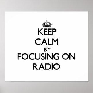 Guarde la calma centrándose en radio impresiones