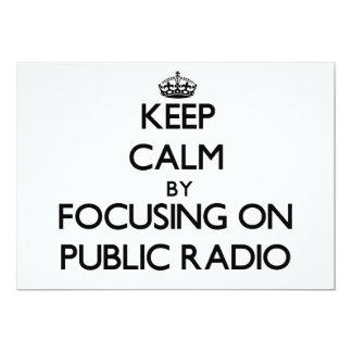 Guarde la calma centrándose en radio pública comunicados personales