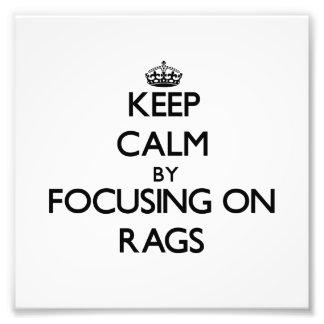 Guarde la calma centrándose en Rags Arte Con Fotos