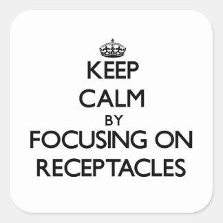 Guarde la calma centrándose en receptáculos pegatina cuadrada