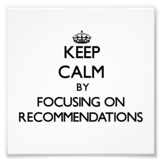 Guarde la calma centrándose en recomendaciones