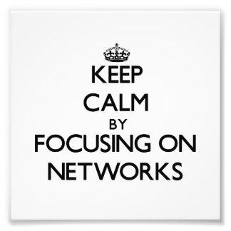 Guarde la calma centrándose en redes