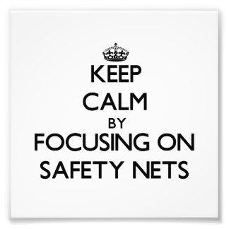 Guarde la calma centrándose en redes de seguridad