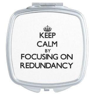 Guarde la calma centrándose en redundancia espejo compacto