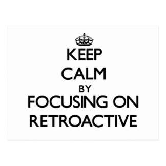 Guarde la calma centrándose en retroactivo