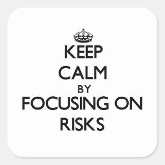 Guarde la calma centrándose en riesgos