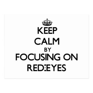 Guarde la calma centrándose en Rojo-Ojos
