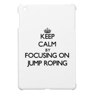 Guarde la calma centrándose en Roping del salto