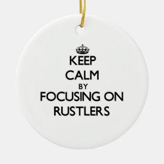 Guarde la calma centrándose en Rustlers Ornatos