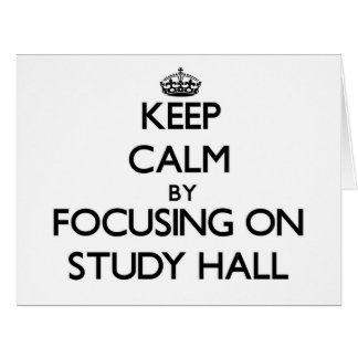 Guarde la calma centrándose en sala de estudio tarjeta de felicitación grande
