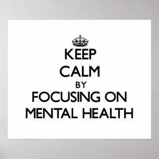 Guarde la calma centrándose en salud mental póster