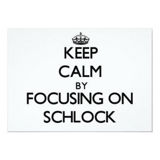 Guarde la calma centrándose en Schlock Comunicados Personalizados