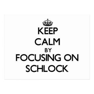 Guarde la calma centrándose en Schlock Postal