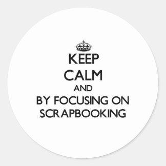 Guarde la calma centrándose en Scrapbooking Pegatinas Redondas