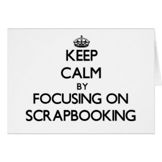 Guarde la calma centrándose en Scrapbooking Tarjeta Pequeña