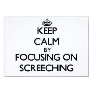 Guarde la calma centrándose en Screeching Invitación 12,7 X 17,8 Cm