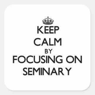 Guarde la calma centrándose en seminario pegatinas cuadradas personalizadas