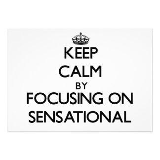 Guarde la calma centrándose en sensacional