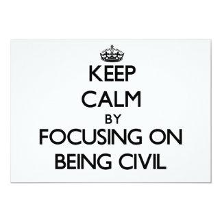 Guarde la calma centrándose en ser civil invitación 12,7 x 17,8 cm