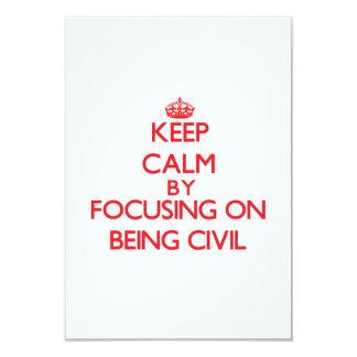 Guarde la calma centrándose en ser civil invitación 8,9 x 12,7 cm