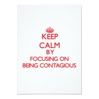 Guarde la calma centrándose en ser contagioso comunicado personal