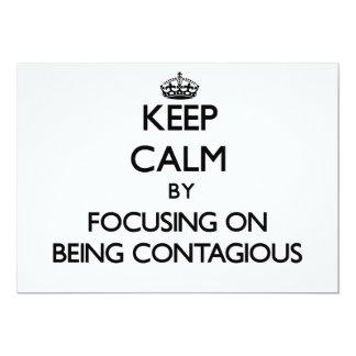 Guarde la calma centrándose en ser contagioso comunicados personales