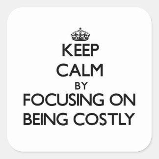 Guarde la calma centrándose en ser costoso calcomanías cuadradass