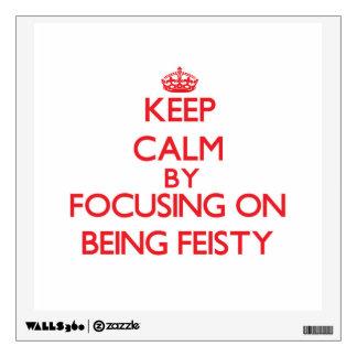 Guarde la calma centrándose en ser decidido