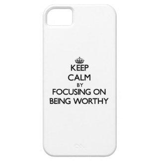 Guarde la calma centrándose en ser digno iPhone 5 fundas