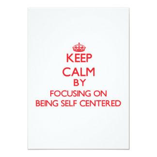 Guarde la calma centrándose en ser egocéntrico invitación 12,7 x 17,8 cm