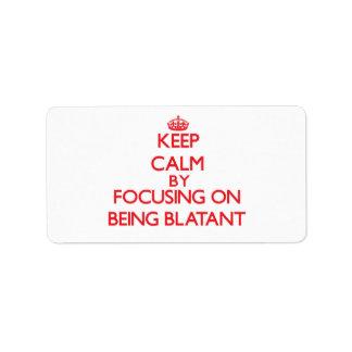 Guarde la calma centrándose en ser evidente etiquetas de dirección