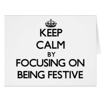 Guarde la calma centrándose en ser festivo tarjeton