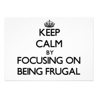 Guarde la calma centrándose en ser frugal