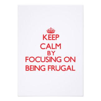 Guarde la calma centrándose en ser frugal invitaciones personales