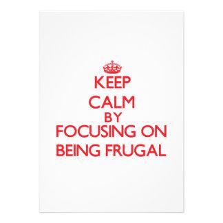 Guarde la calma centrándose en ser frugal comunicados personales