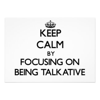 Guarde la calma centrándose en ser hablador anuncios