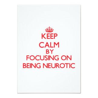 """Guarde la calma centrándose en ser neurótico invitación 5"""" x 7"""""""
