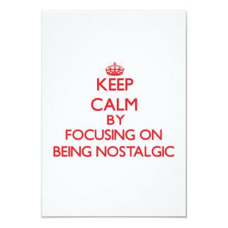 Guarde la calma centrándose en ser nostálgico anuncio